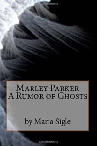 A Rumour ofGhosts